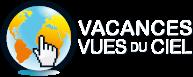Vacances Vues du Ciel